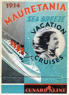 Cunard Line poster advertising cruises onboard the former Blue Riband winner Mauretania, 1934.