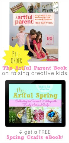 Pre-Order The Artful Parent Book and Get a FREE Spring Crafts eBook!