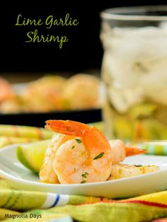 Lime Garlic Shrimp by Magnolia Days