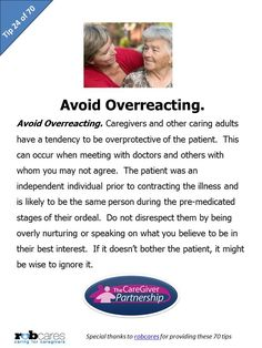 Today's Tip in Honor of National Family Caregiver Month: Avoid Overreacting #caregiver #caregiving