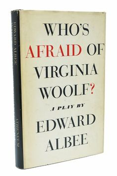 Who's Afraid of Virginia Woolf First Edition Edward Albee Book 1st Printing