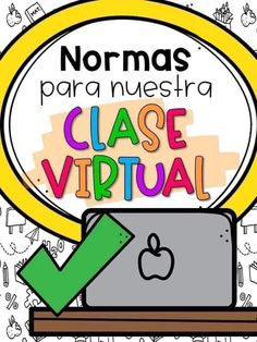 NORMAS PARA NUESTRA CLASE VIRTUAL – Imagenes Educativas Teacher Tools, Teacher Resources, Education Templates, Rules For Kids, Schedule Cards, Class Rules, School Images, Virtual Class, Kids English