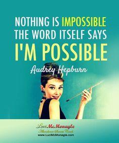 #WomenQuote  -Aubry Hupburn