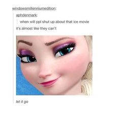 This is why I love tumblr! Frozen people just need to embrace it