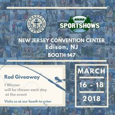 Coastal Fishing Company will be at NMMA Sportshow on March 16-18, at booth 147. The expo will be held at the New Jersey Convention  & Exposition Center in Edison, NJ. #fishingrod #fishinglife #sports #March2018 #coastal #fishing #fishingequipment #lure #NewJersey #Convention