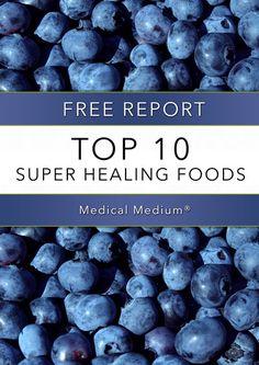 FREE Report: Top 10 Super Healing Foods. Download Now!