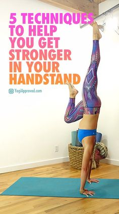 5 Techniques to Get Stronger in Your Handstand