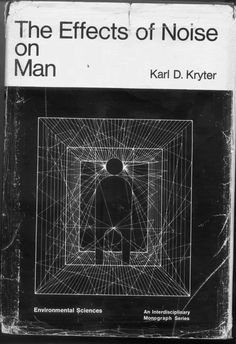 The Effects of Noise on Man | Kryter