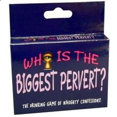 Who is The Biggest Pervert Card Game, The Drinking Game of Naughty Confessions
