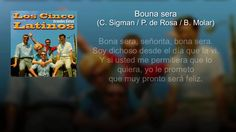 Los Cinco Latinos - Bouna Sera (con letra - lyrics video)