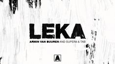 Armin van Buuren and & Tab - Leka (Extended Mix) A State Of Trance, Armin Van Buuren, Movie Mistakes, Valar Morghulis, True Blood, Above And Beyond, American Horror Story, Dance Music, Mind Blown