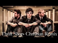 Thrift Shop - Christian Remix