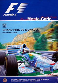 1995 Monaco Grand Prix Event Poster I went to this one! Michael Schumacher, Monte Carlo, Formula 1, F1 Posters, Sports Posters, Gp F1, Monaco Grand Prix, Racing Events, Car Advertising