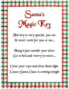 Christmas Key Poem. Thank goodness cuz Taylor asked about not having a chimney