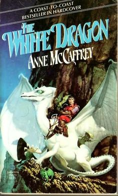 The White Dragon (1978)  (The third book in the Dragonriders of Pern series) by Anne McCaffrey