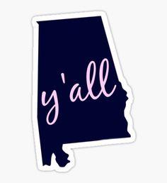 Alabama - Home of Y'all Sticker