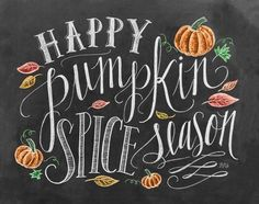 """Happy pumpkin spice season"" handwritten and illustrated with leaves and pumpkins. Happy Pumpkin Spice Season Handlettering Chalkboard Wall Art by Lily and Val from Great BIG Canvas. Happy Pumpkin, Pumpkin Spice, Pumpkin Foods, Pumpkin Pancakes, Chalkboard Designs, Chalkboard Ideas, Fall Chalkboard Art, Chalkboard Sayings, Halloween Chalkboard Art"