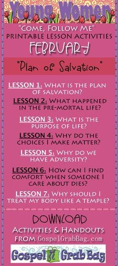 """Women """"Come Follow Me"""" FEBRUARY – Theme: """"The Plan of Salvation"""" - Lesson-match activities and handouts for youth leaders to add to and enhance lessons to DOWNLOAD from gospelgrabbag.com, by Mary H. Ross, Author and Jennette, Guymon-King, Illustrator"""