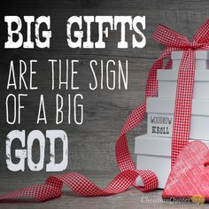 Daily Devotional - 3 Ways Big Gifs Reveal A Big God:  Woodrow Kroll #Christianquote