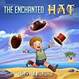 Free Kindle Book -   Childrens Books: The Enchanted Hat: free childrens books, books for kids, childrens books, childrens books for free