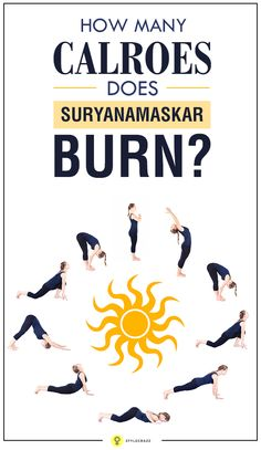 Surya Namaskar has many benefits to offer to your health but what exactly is the count of calories burnt in Surya Namaskar? In this article, you ...