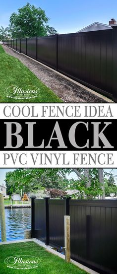 Awesome Fence Decor Idea! Black PVC Vinyl Privacy Fencing Panels. #fenceideas