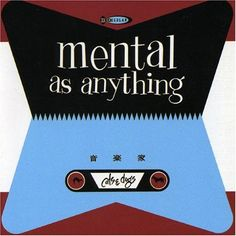 Mental As Anything - Cats & Dogs