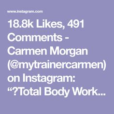 """18.8k Likes, 491 Comments - Carmen Morgan (@mytrainercarmen) on Instagram: """"💥Total Body Workout💥 All you need is one Weight Plate, I'm using a 25lb plate. - This is a great…"""""""