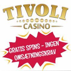 Tivoli Casino med gratis spins ingen omsætningskrav