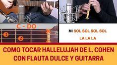 """Cómo tocar """"Hallelujah"""" con flauta dulce y guitarra"""