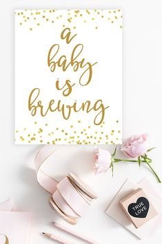A Baby Is Brewing Sign - Baby Shower Printable - Gold Confetti Printable #BabyShowerIdeas #BabyShowerSign #GoldBabyShower #BabyShowerInspiration #BabyShowerPrintable