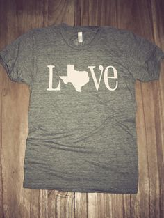 Classic State Love Tee- Texas I want one so bad!!!!!
