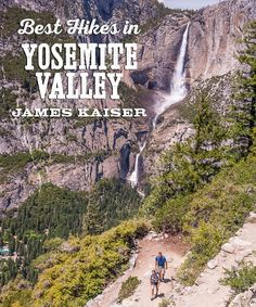 Best Hikes in Yosemite Valley