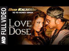 Love Dose Yo Yo Honey Singh, mp3 Song, HD Video, Download Lyrics | My Review…