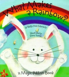a young bunny asks his colorful friends what makes a rainbow. With each turn of a page, a new ribbon joins the rainbow.