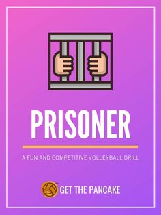 Prisoner Volleyball - A Fun Game For All Ages