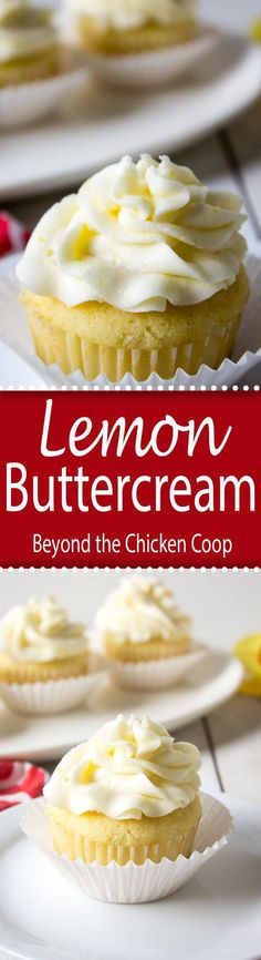 Lemon Buttercream Frosting...Perfect for cupcakes or cakes!