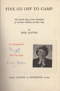 BLYTON ENID: (1897-1968) British Children's Writer. Booked signed, a hardback edition of Five Go Off To Camp, Eighth Impression, published by Hodder & Stoughton, London, 1956. With a printed 12mo slip featuring a black and white photograph of Enid Blyton beside the text 'An Autograph for'. Signed ('Enid Blyton') in blue ink with her name along and neatly laid down to the title page.