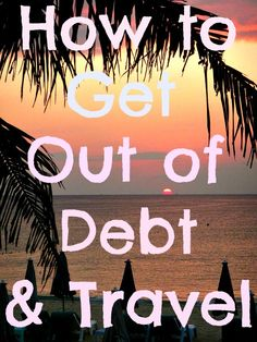 5 Tips to Get Out of Debt So You Can Travel More: http://www.ytravelblog.com/5-tips-to-get-out-of-debt-so-you-can-travel-more/