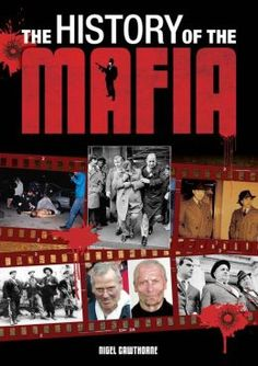 "Read ""The History of the Mafia"" by Nigel Cawthorne available from Rakuten Kobo. The Mafia began on a small island in the Mediterranean, Sicily. It grew to become a major political force in Italy, whil. Gangster Party, Big Ang, Books To Read, My Books, True Crime Books, Criminology, Book Nooks, Mafia, Free Books"