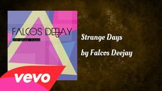 Falcos Deejay - Strange Days (AUDIO) Trance, Music Videos, Audio, Progressive House, Day, Trance Music