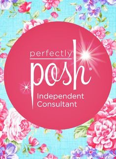 I am Proud to be a Perfectly Posh Independent Consultant! Great move in my life! The best products I have ever used.  Www.perfectlyposh.com/lathersandlotions