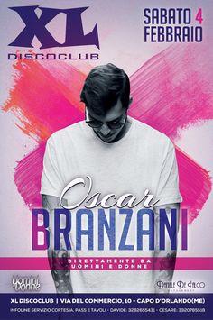 Serata di #oscarbranzani alla discoteca XL sabato 4 Febbraio.  __________________________________ #oscarbranzani #disco #serata #danieledefalcomanagement