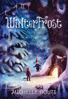 Winterfrost - HC 9780763665654/ebook 9780763674243 Age 8-12 Available September 2014