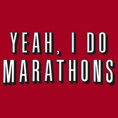 Lmao!!   Yeah, I do marathons. Netflix Available as T-Shirts & Hoodies, Stickers, and Kids Clothes