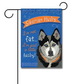 """Siberian Husky\ Garden Flag: Flag Size: 12.5"""" x 18"""" Flag stand sold separately Proudly Printed in the USA Vibrant colors printed on a poly/cotton outdoor quality fabric. Digitally print"""
