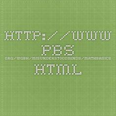 http://www.pbs.org/wgbh/misunderstoodminds/mathbasics.html