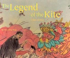 chinese kite book | The Legend of the Kite: A Story of China - a Make Friends Around the ...