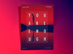 You are enough // Day004 // Poster