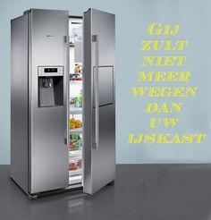 Gij zult niet meer wegen dan uw ijskast. #spreuk #gezegde